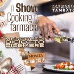 Show Cooking in Farmacia